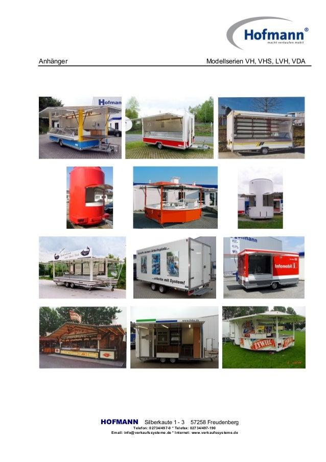 Anhänger Modellserien VH, VHS, LVH, VDA HOFMANN Silberkaute 1 - 3 57258 Freudenberg Telefon: 02734/497-0 * Telefax: 02734/...