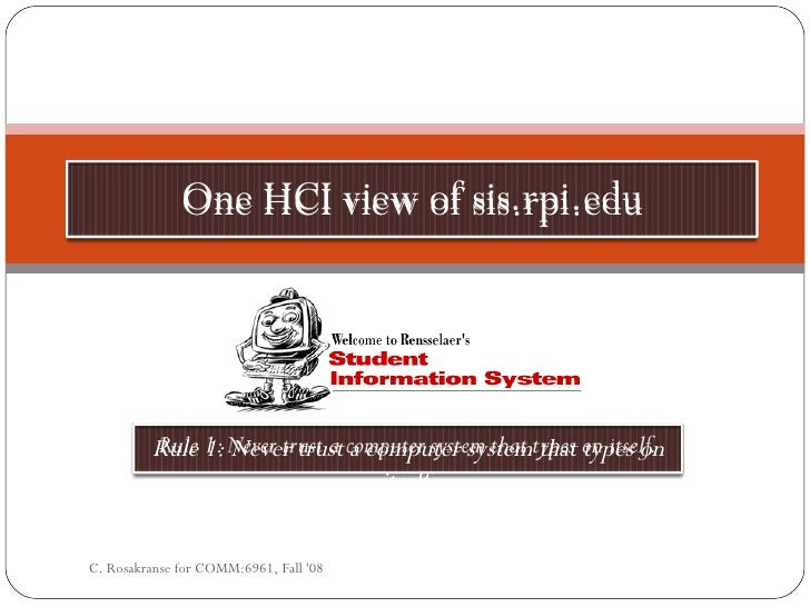 An HCI View if RPI's SIS
