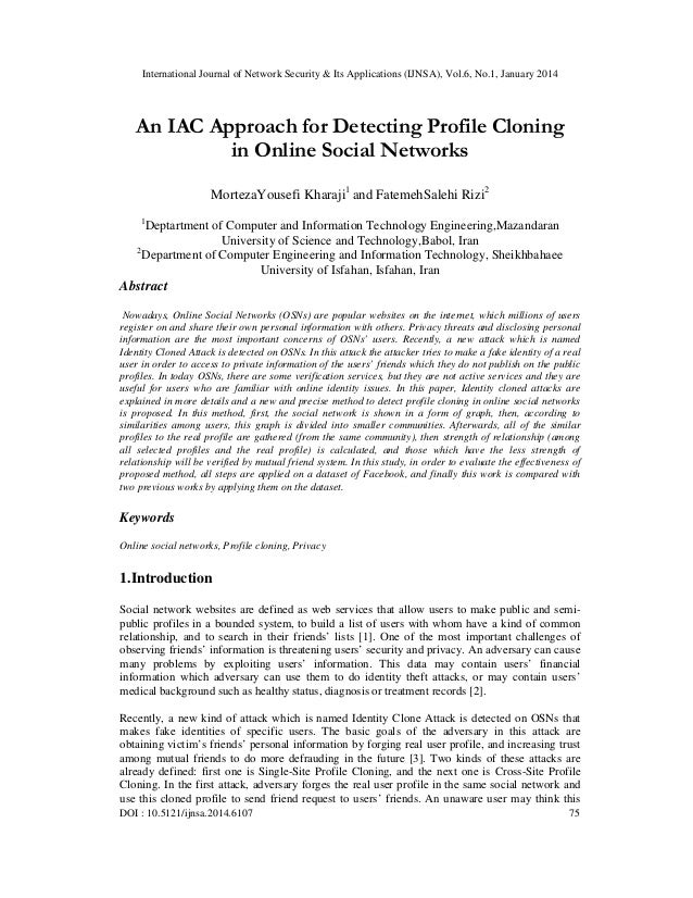 An iac approach for detecting profile cloning