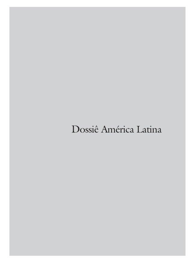 ESTUDOS AVANÇADOS 19 (55), 2005 7 Dossiê América Latina