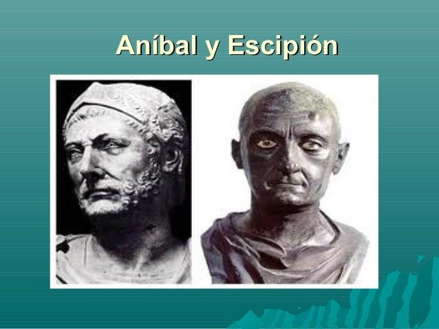 Aníbal y EscipiónAníbal y Escipión