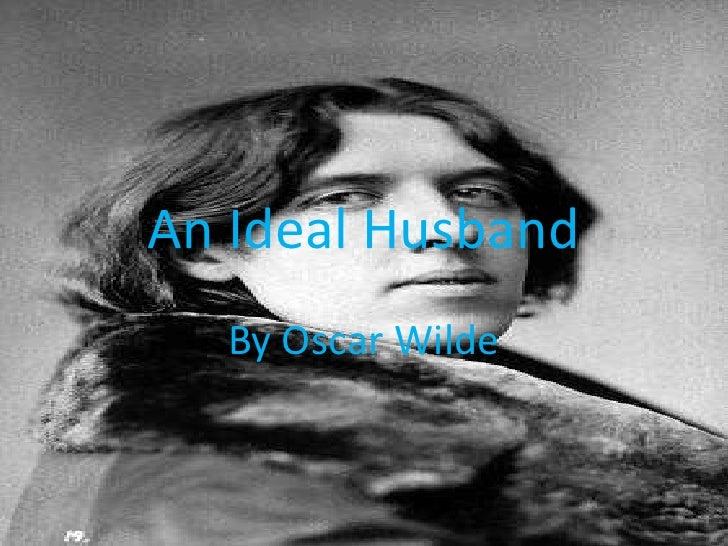 An Ideal Husband<br />By Oscar Wilde<br />