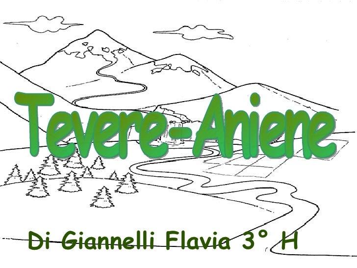 Tevere-Aniene Di Giannelli Flavia 3° H