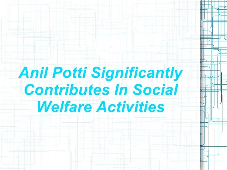 Anil Potti SignificantlyContributes In Social  Welfare Activities