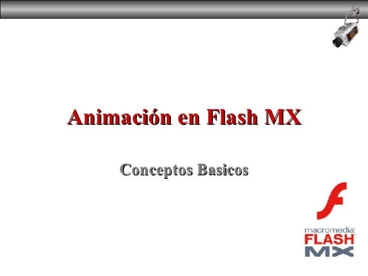 Animación en Flash MX Conceptos Basicos