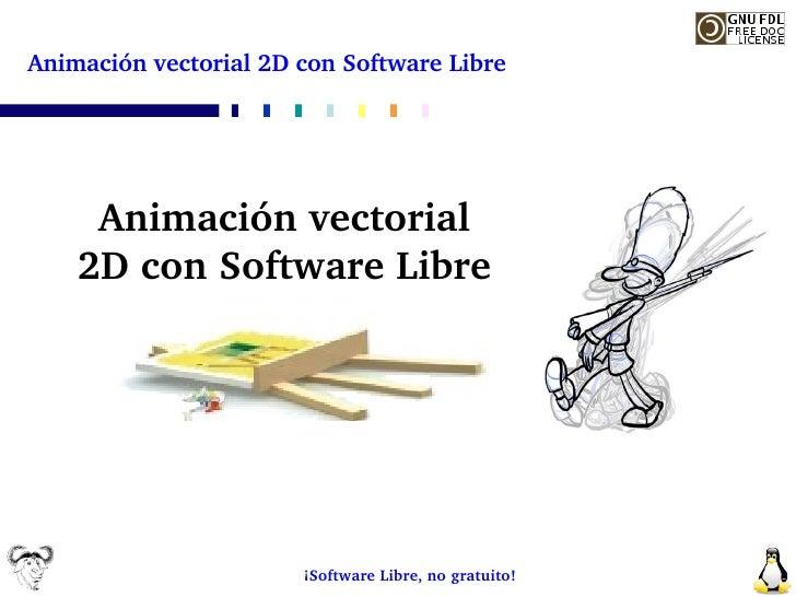 Animación vectorial 2D con Software Libre