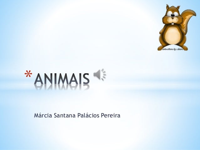 Márcia Santana Palácios Pereira *