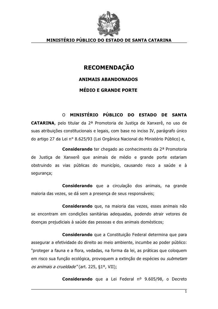 MINISTÉRIO PÚBLICO DO ESTADO DE SANTA CATARINA                           RECOMENDAÇÃO                         ANIMAIS ABAN...
