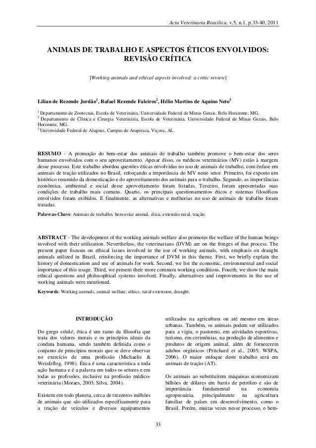 Acta Veterinaria Brasilica, v.5, n.1, p.33-40, 2011  ANIMAIS DE TRABALHO E ASPECTOS ÉTICOS ENVOLVIDOS: REVISÃO CRÍTICA [Wo...
