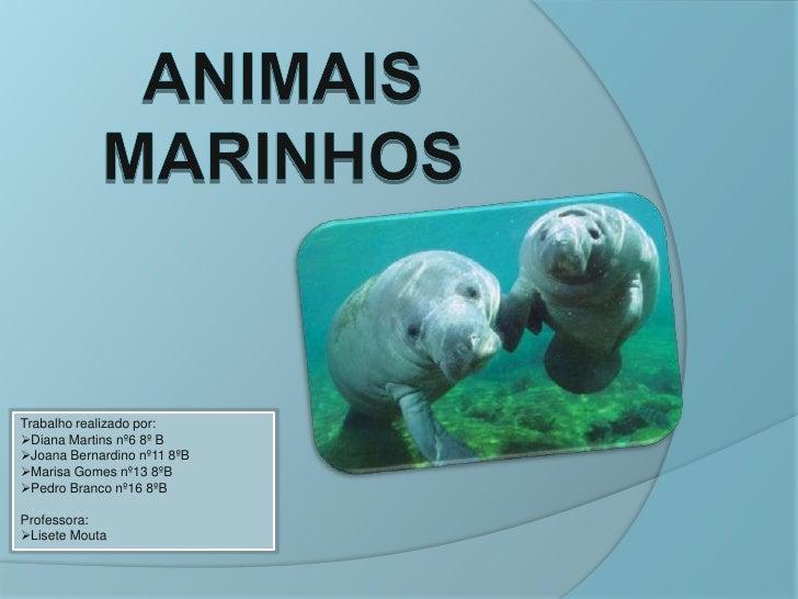 Trabalho realizado por: Diana Martins nº6 8º B Joana Bernardino nº11 8ºB Marisa Gomes nº13 8ºB Pedro Branco nº16 8ºB  ...