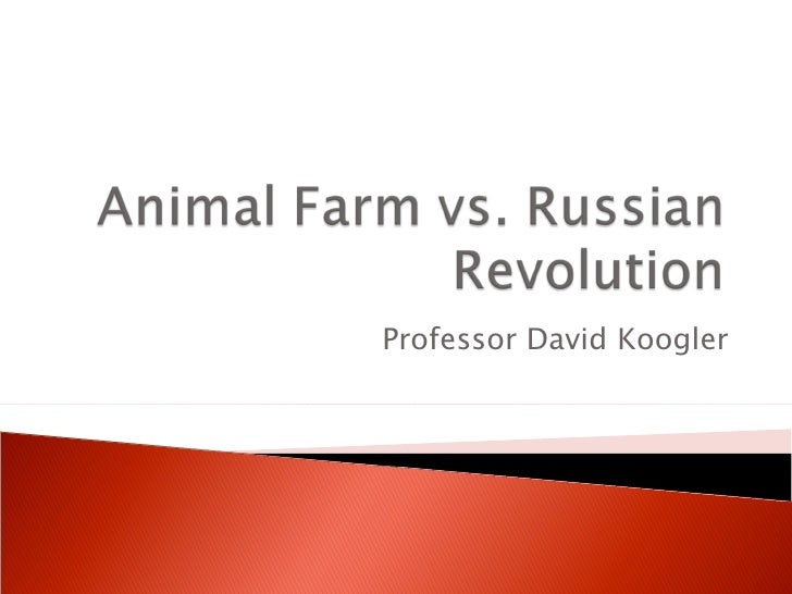 a comparison of the animal farm and the russian revolution George orwell's novel animal farm is a classic novel and an allegory of the russian revolution in 1943-44, the time this novel was written, orwell had a tough time getting it published as world war ii was going on, the russian army was in alliance with others fighting the nazi.