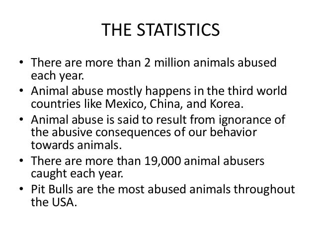Animal Abuse Statistics Animal Abuse Mostly Happens in
