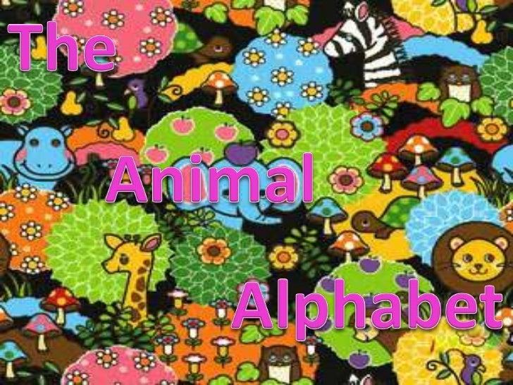 The<br />Animal<br />Alphabet<br />