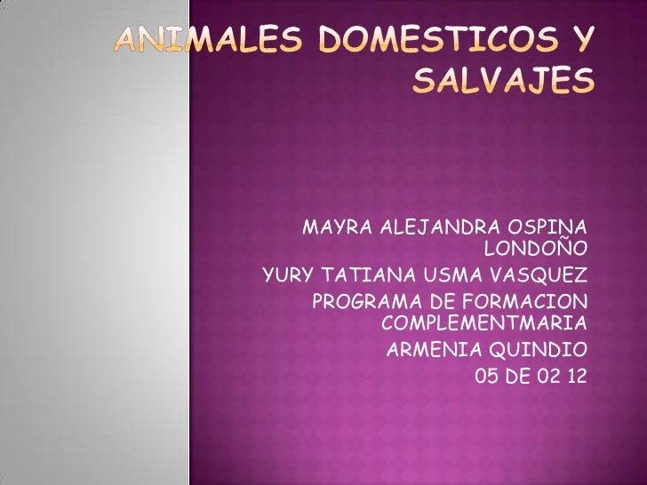 MAYRA ALEJANDRA OSPINA                  LONDOÑOYURY TATIANA USMA VASQUEZ    PROGRAMA DE FORMACION          COMPLEMENTMARIA...