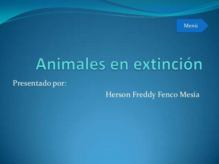 MenúPresentado por:                  Herson Freddy Fenco Mesía