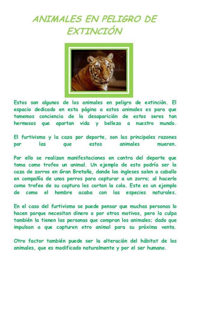 ANIMALES EN PELIGRO DE            EXTINCIÓNEstos son algunos de los animales en peligro de extinción. Elespacio dedicado e...