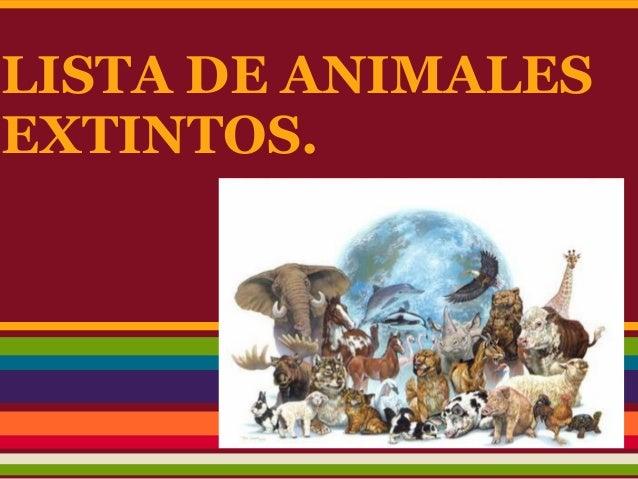 LISTA DE ANIMALESEXTINTOS.
