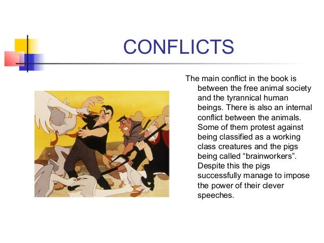 conflict animal farm Start studying animal farm review of chapters 1-10 learn vocabulary, terms, and more with flashcards, games, and other study tools.