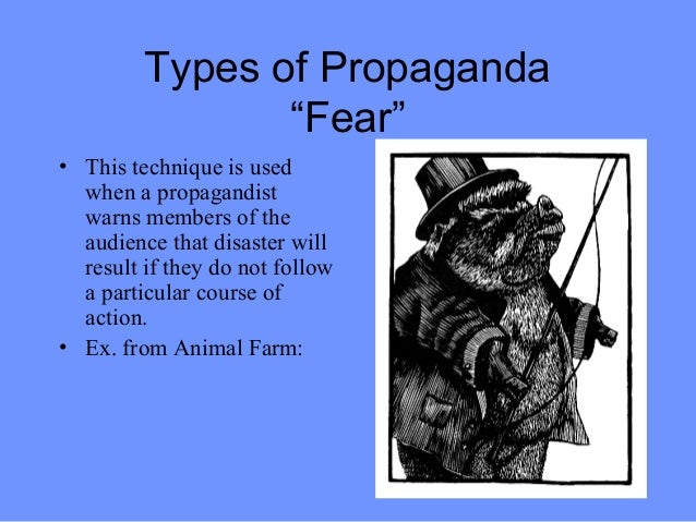 use of propaganda in animal farm essays Themes question chapter 6-10 of animal farm  he uses similar fear tactics  regarding frederick and pilkington the most egregious example.