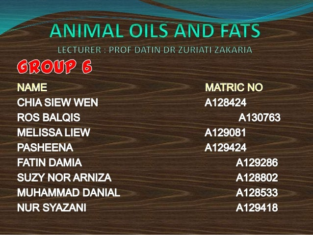 Animal fats and oil