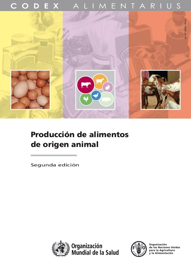 Producción de alimentos de origen animal Segunda edición ISSN1020-2579