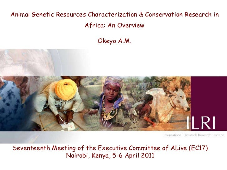 Animal Genetic Resources Characterization & Conservation Research in                        Africa: An Overview           ...