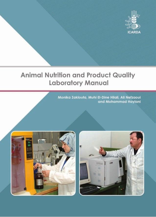 Animal Nutrition and Product Quality Laboratory Manual Monika Zaklouta, Muhi El-Dine Hilali, Ali Nefzaoui and Mohammad Hay...