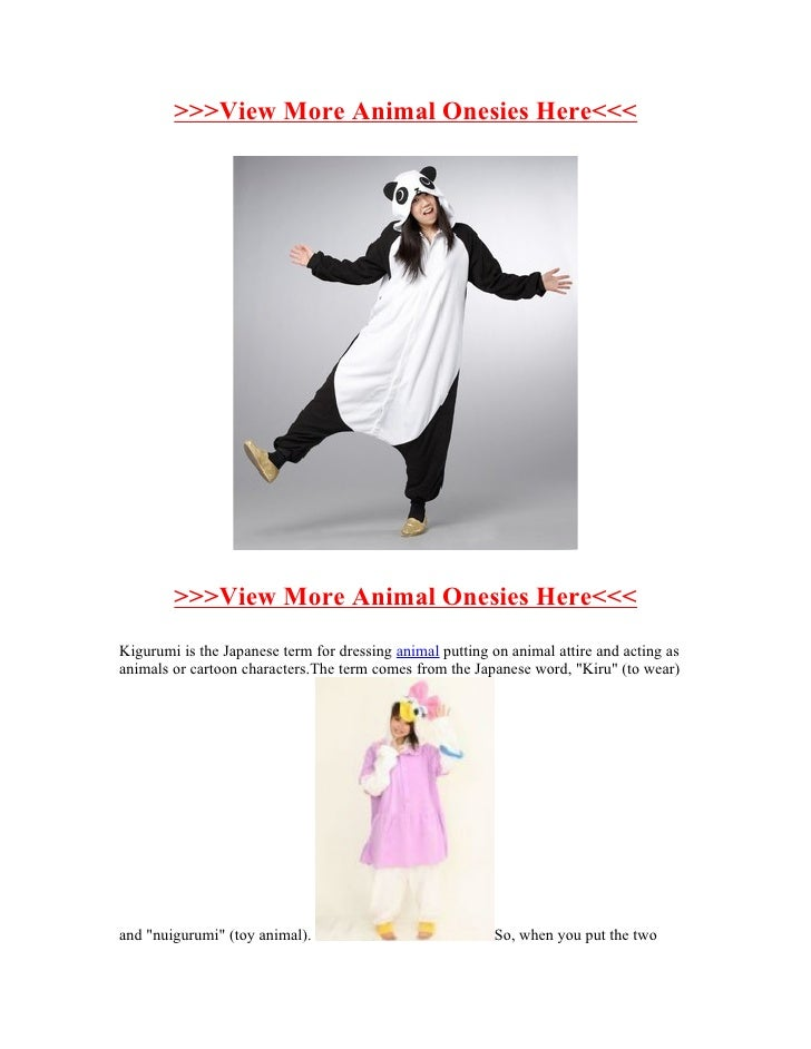 >>>View More Animal Onesies Here<<<        >>>View More Animal Onesies Here<<<Kigurumi is the Japanese term for dressing a...