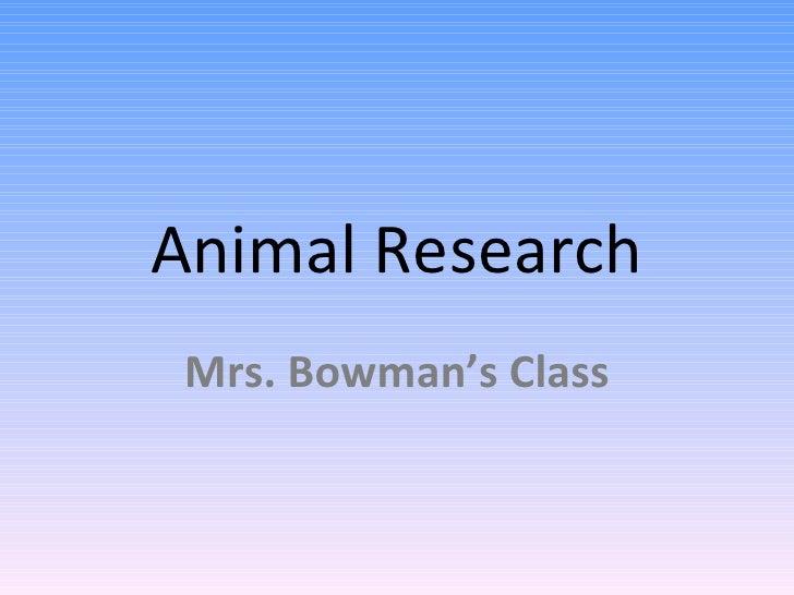 Animal Research - Bowman