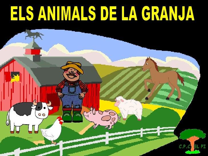 ELS ANIMALS DE LA GRANJA