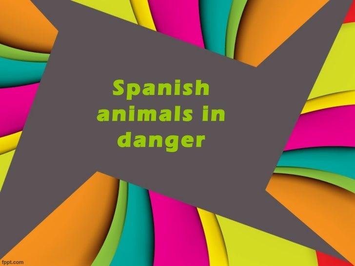 Spanishanimals in danger