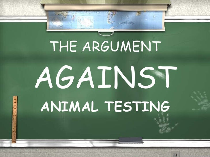 an argument in favor of use of animals in medical research Arguments against animal testing the harmful use of animals in experiments is not only cruel but the history of cancer research has been the history of.