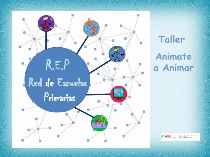 Taller  Animate a Animar