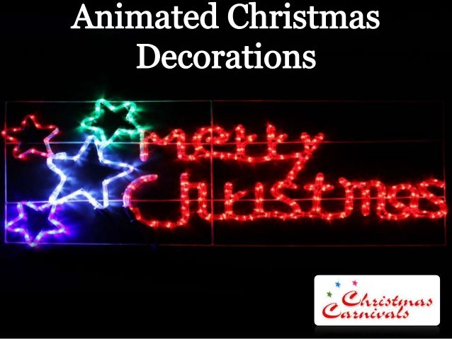 Animated christmas decorations for Animated christmas decoration