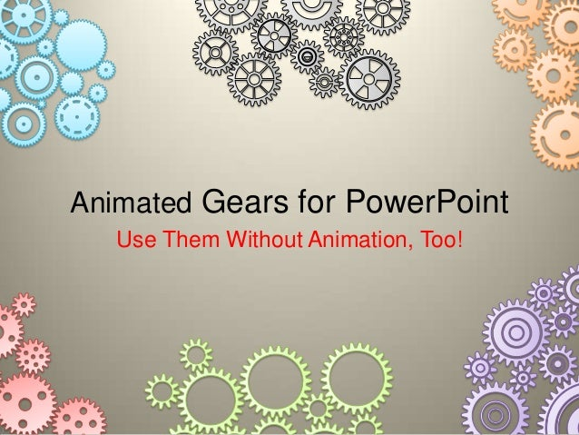 Animated Gears for PowerPoint