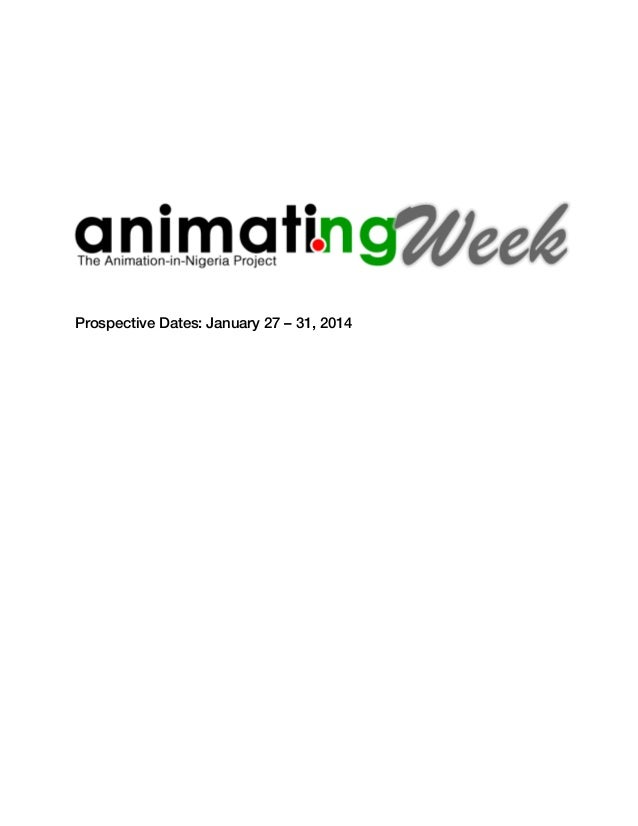Prospective Dates: January 27 – 31, 2014