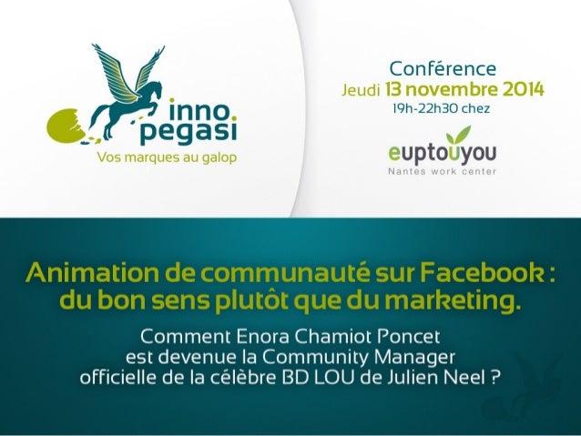 Animation de communauté sur Facebook : du bon sens plutôt que du marketing.