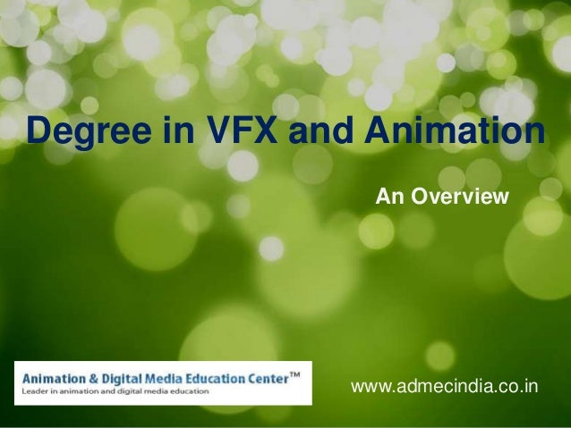 Degree in VFX and Animation An Overview  www.admecindia.co.in