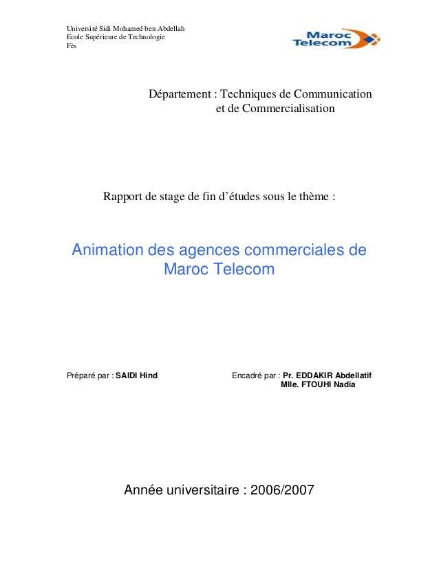 Université Sidi Mohamed ben Abdellah Ecole Supérieure de Technologie Fès Département : Techniques de Communication et de C...