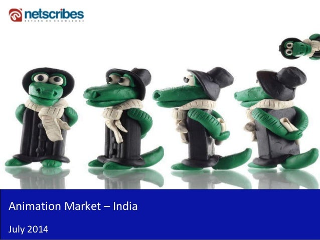 Market Research Report : Animation market in india 2014 - Sample