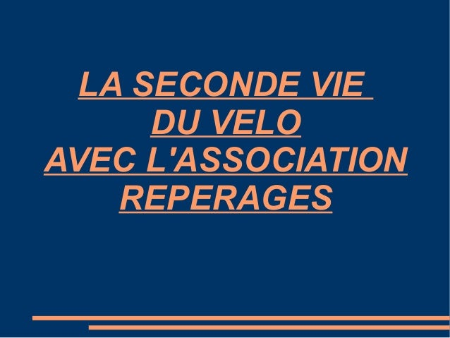 LA SECONDE VIE DU VELO AVEC L'ASSOCIATION REPERAGES