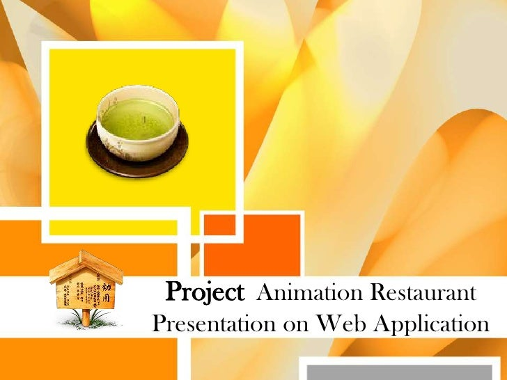 Project Animation Restaurant Presentation on Web Application<br />