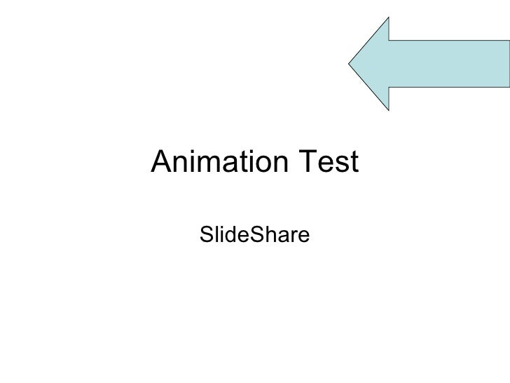 Animation Test SlideShare