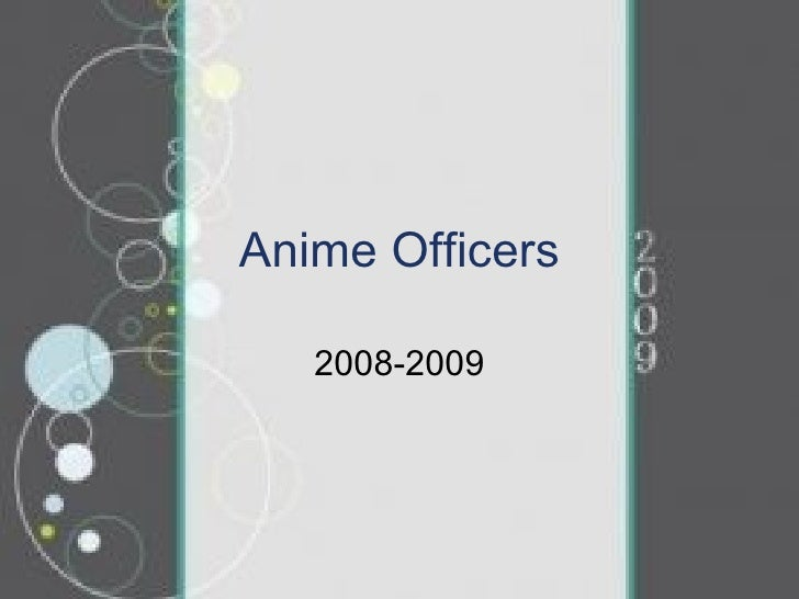Anime Officers 2008-2009