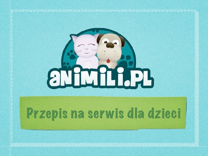 Start-up - Animili.pl - Przepis na serwis dla dzieci, Aleksandra Sitarska