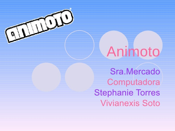 Animoto Sra.Mercado Computadora Stephanie Torres Vivianexis Soto