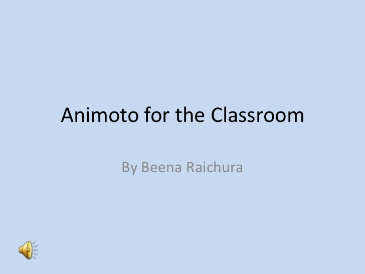 Animoto for the classroom