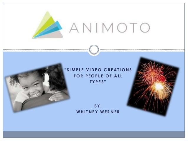 Animoto Presentation