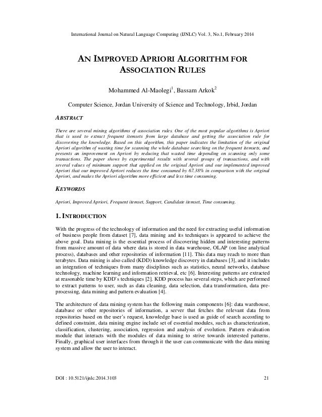 An improved apriori algorithm for association rules