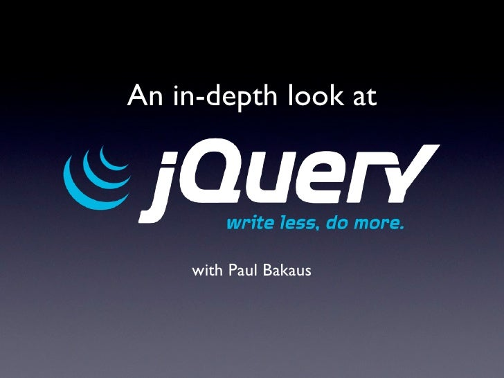 An in-depth look at jQuery